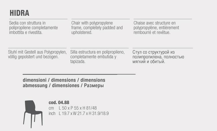 Chaise Hidra Bontempi Casa rembourrée dimensions