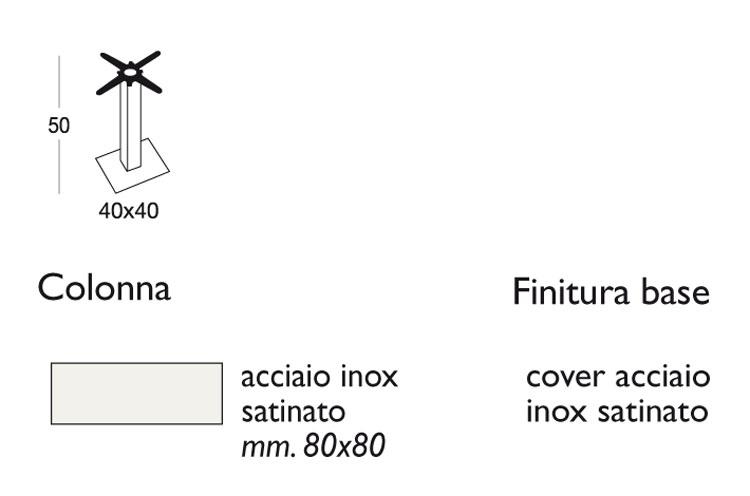 Tavolino Bar Tiffany Scab H.50 basamento e colonna quadrata con piano in acciaio dimensioni